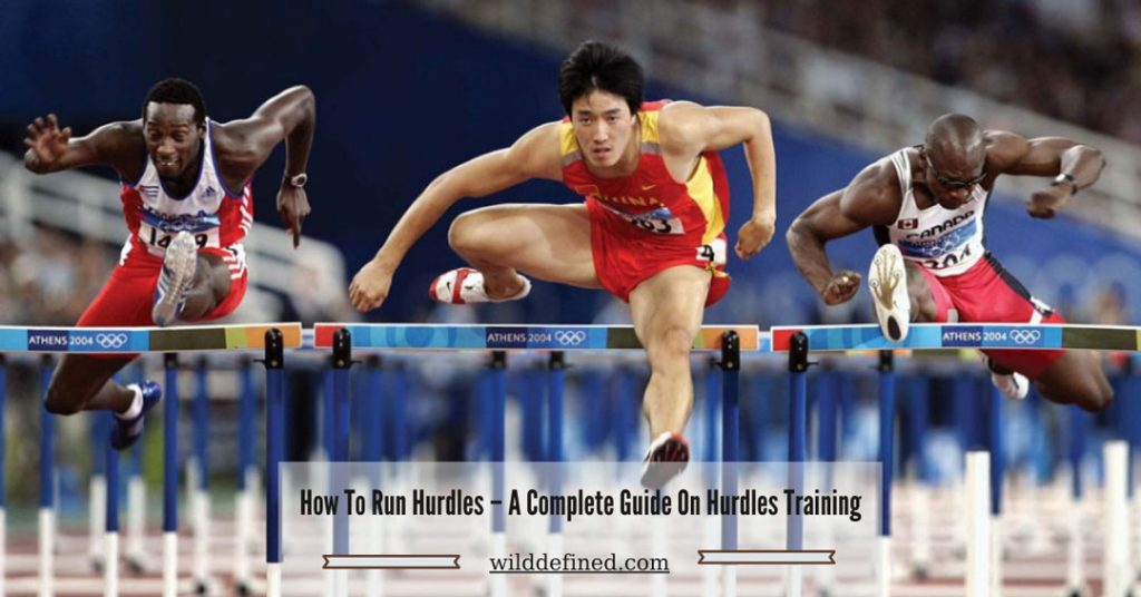 How To Run Hurdles – A Complete Guide On Hurdles Training