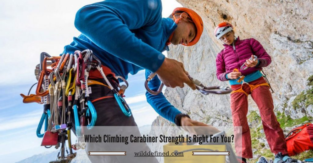 Which Climbing Carabiner Strength Is Right For You?