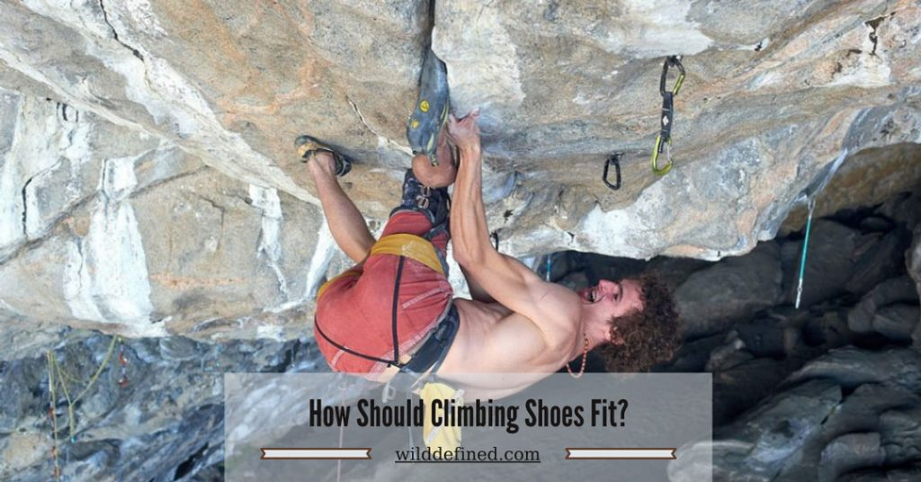 How Should Climbing Shoes Fit?
