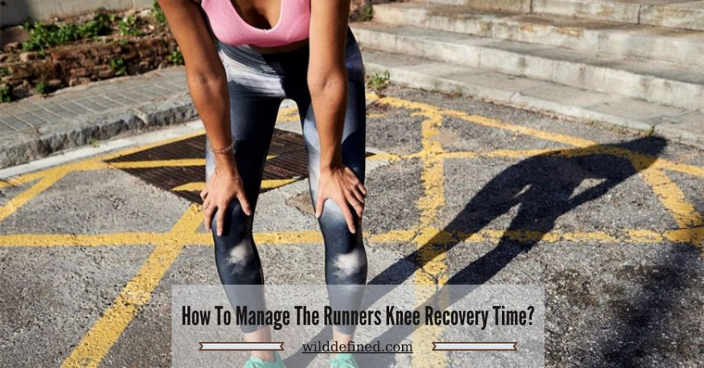 How To Manage The Runners Knee Recovery Time?